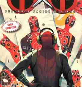 DEADPOOL UCCIDE DEADPOOL